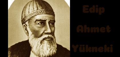 Edip Ahmet Yükneki Atabetü'I Hakayık (Hakikatlerin Eşiği)